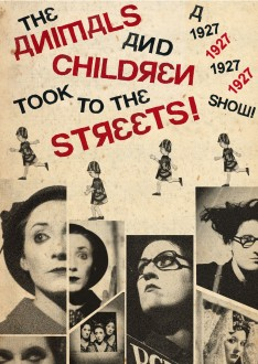 The Animals & Children Took to the Streets by 1927